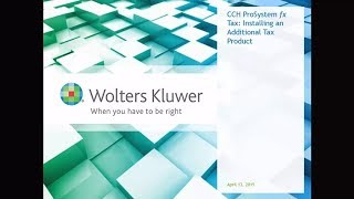 CCH ProSystem fx Tax - Installing an Additional Tax Product