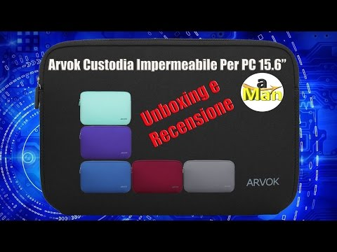 Recensione Arvok Custodia Impermeabili Per PC 15.6