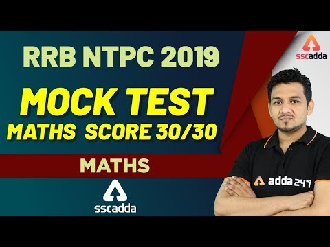 RRB NTPC Maths Preparation   Mock Test For RRB NTPC 2019