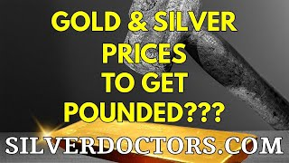 Are Gold & Silver Prices About To Take A Hard Hit?