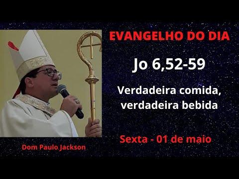 Dom Paulo Jackson - O Evangelho do dia 01/05/20