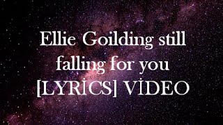 Ellie Goilding Still Falling For You [LYRİCS] VİDEO
