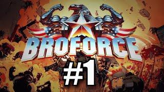 Эпичный платформер!!!  Broforce #1