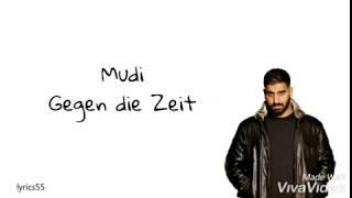 Mudi   Gegen Die Zeit | Lyric