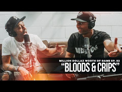 "Million Dollaz Worth of Game Episode 82: ""Bloods & Crips"" Featuring Wack100 & Big U"