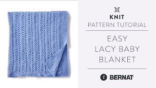 How to Knit a Lace Baby Blanket | Easy Pattern Tutorial