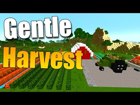 GENTLE HARVEST: Cosechar Y Sembrar En Un Solo Paso - Minecraft Mod 1.9.4/1.9