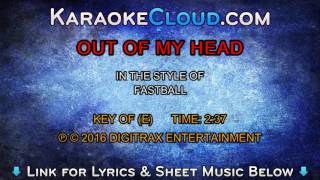 Fastball - Out Of My Head  (Backing Track)