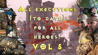 All executions (to date) for all heroes! (VOL 5) | For Honor