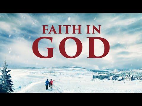 Gospel Movie | What Is True Faith in God? |