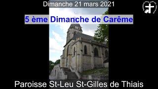 2021-03-21 – Messe du 5ème Dimanche de Carême