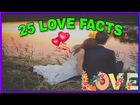 25 Interesting Love Facts