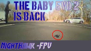 BABY EVO 2 IS BACK!⚡ (FPV Freestyle)