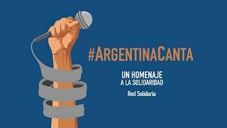 """#ArgentinaCanta en cuarentena, """"Como la cigarra"""""""