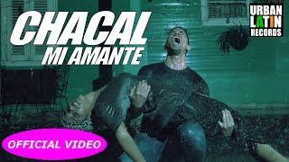 Mi Amante - Chacal  (Video)