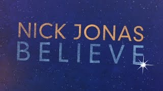 Nick Jonas 'Believe' Finding Neverland The Album