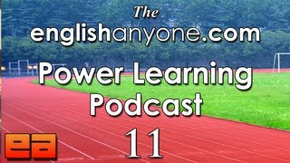 The Power Learning Podcast - 11 - Building Your English Fluency Team