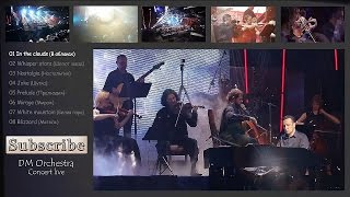 Дмитрий Метлицкий - Видеоальбом (Концерт-Live) Dmitry Metlitsky & DM Orchestra - Video 2015 Live