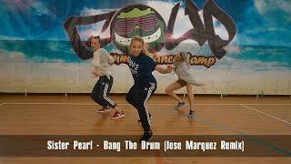 Sister Pearl - Bang The Drum (Jose Marquez Remix) #GOUPDC Choreo by Adrianna Piechówka