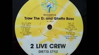 Ghetto Bass   2 Live Crew