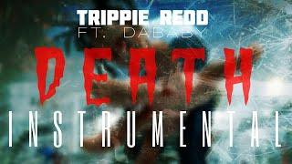 Trippie Redd FT. Dababy   Death [INSTRUMENTAL] | ReProd. By IZM