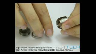 Official Assembly/Disassembly Demonstration - SXK Armor 1.0 Styled RDA Rebuildable Dripping Atomizer