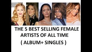 The 5 Best Selling Female Artists of All Time