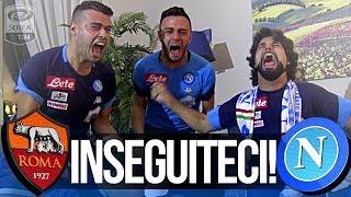 ROMA 0-1 NAPOLI | INSEGUITECI!!! REACTION NAPOLETANI LIVE HD