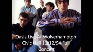 Oasis Live At Wolverhampton Civic Hall 1994 Full Concert