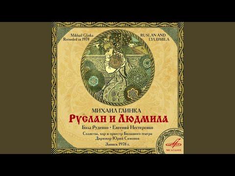 Руслан и Людмила, действие III: No. 12, Персидский хор...