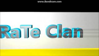RaTe Clan Intro By RaTe MamBa