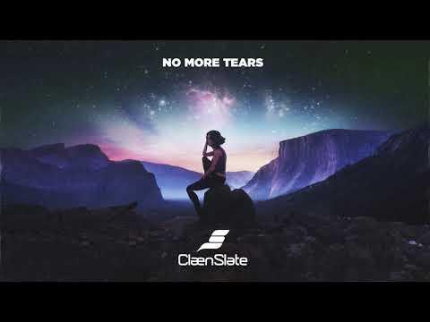 ClaenSlate - No More Tears (Official Audio)