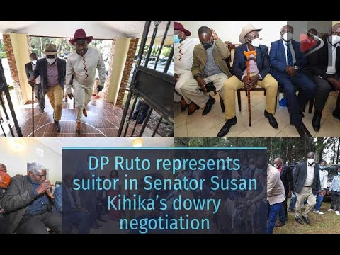 DP Ruto represents suitor in Senator Kihika's dowry negotiation