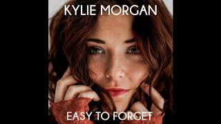 Kylie Morgan Easy To Forget