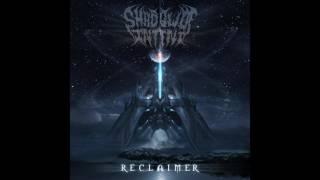 Shadow Of Intent - Reclaimer  האלבום החדש לשמיעה ישירה במלואו