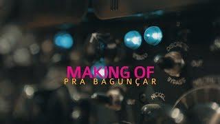 CRIA - Pra Bagunçar [Making Of]