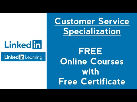 Free Customer Service Courses with Certificate in LinkedIn ...