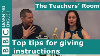 The Teachers Room: Top Tips For Giving Instructions