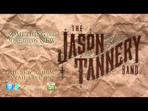 The Jason Tannery Band- You Take Me Back