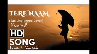 Tere Naam Humne Kiya Hai Ringtone Female Version