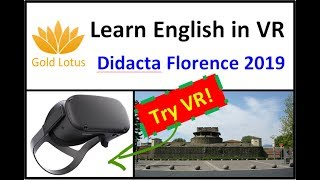 Try VR for English Learning at Didacta Florence
