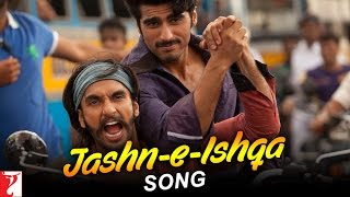 Jashn E Ishqa - Song Video - Gunday