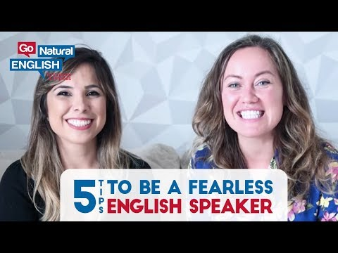 5 Ways to Be a Fearless English Speaker