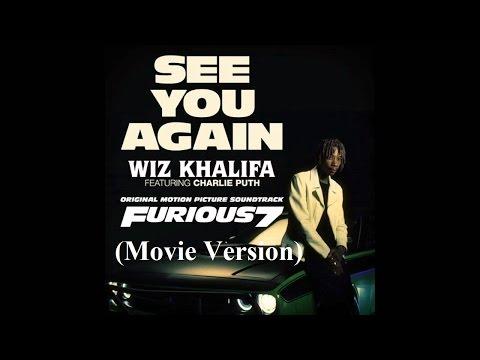 Wiz Khalifa - See You Again - (ft Charlie Puth) - Movie Version (Reupload)