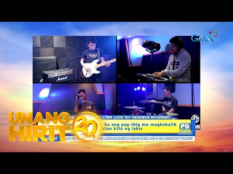 [GMA]  Unang Hirit: Thursday Kantahan with Love Thy Neighbor Movement!