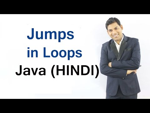 Jumps in Loops in Java (HINDI)