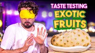 Taste Testing EXOTIC FRUITS   SORTEDfood