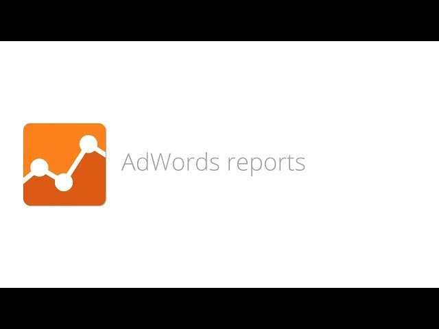 16. Digital Analytics Fundamentals - AdWords reports