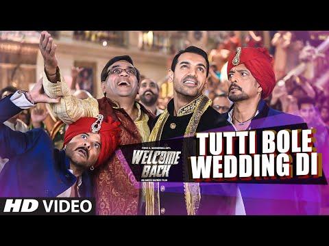 Tutti Bole Wedding Di Welcome Back  Meet Bros