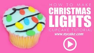 How To Make Holiday Christmas Light Cupcakes